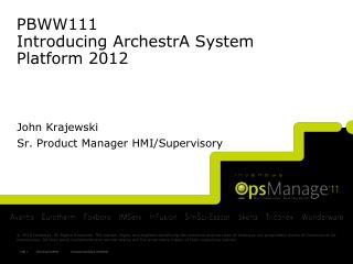 PBWW111  Introducing ArchestrA System Platform 2012
