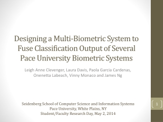 Designing a Multi-Biometric System to Fuse Classification Output of Several Pace University Biometric Systems