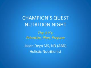 CHAMPION'S QUEST NUTRITION NIGHT