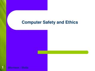 Computer Safety and Ethics