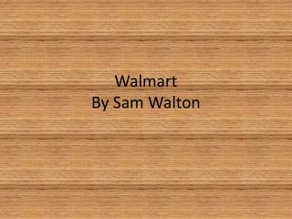 Walmart By Sam Walton