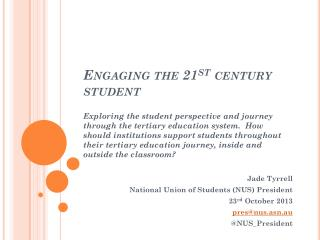 Engaging the 21 st century student