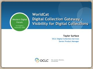 WorldCat Digital Collection Gateway – Visibility for Digital Collections