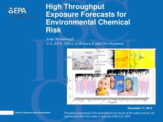 High Throughput Exposure Forecasts for Environmental Chemical Risk