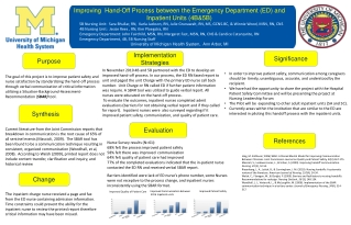 Improving  Hand-Off Process between the Emergency Department (ED) and Inpatient Units (4B&5B)