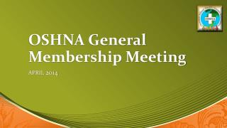 OSHNA General Membership Meeting