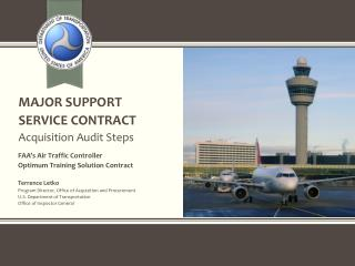 MAJOR SUPPORT  SERVICE CONTRACT Acquisition Audit Steps