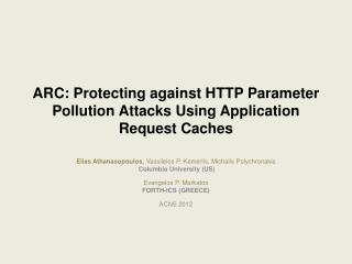 ARC: Protecting against HTTP Parameter Pollution Attacks Using Application Request Caches
