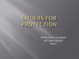 Orders for Protection