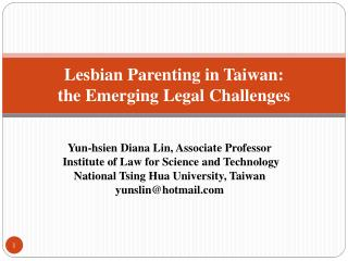 Lesbian  Parenting in Taiwan : the Emerging  Legal  Challenges