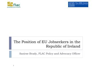 The Position of EU Jobseekers in the Republic of Ireland