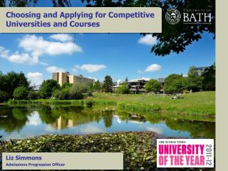 Choosing and Applying for Competitive Universities and Courses