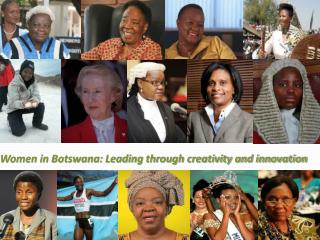 Women in Botswana: Leading through creativity and innovation