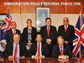 IMMIGRATION POLICY REFORM: PHASE ONE