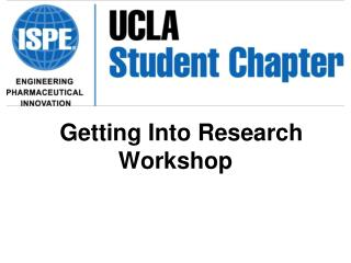 Getting Into  Research Workshop