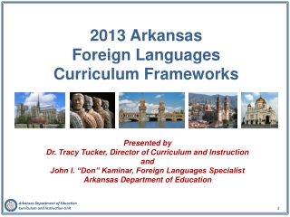 2013 Arkansas  Foreign Languages  Curriculum Frameworks