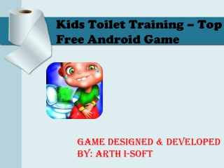Kids Toilet Training - Top Free Android Game for Kids
