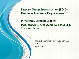 Illinois Department of Human Services (DHS) April 2014
