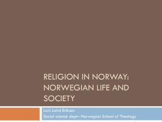 Religion in  Norway : Norwegian Life and Society