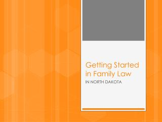 Getting Started in Family Law