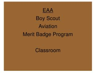 EAA Boy Scout Aviation Merit Badge Program Classroom
