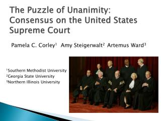 The Puzzle of Unanimity: Consensus on the United States Supreme Court