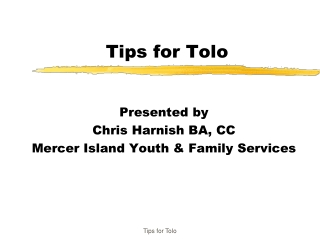 Tips for Tolo