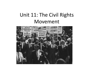 Unit 11: The Civil Rights Movement