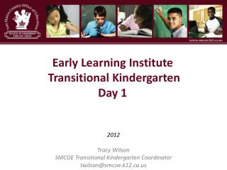 Early Learning Institute  Transitional Kindergarten Day 1