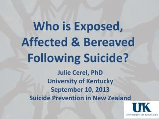 Who is Exposed, Affected & Bereaved  Following Suicide?