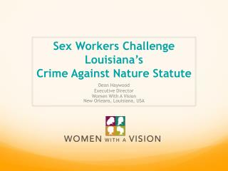 Sex Workers Challenge Louisiana's  Crime Against Nature Statute