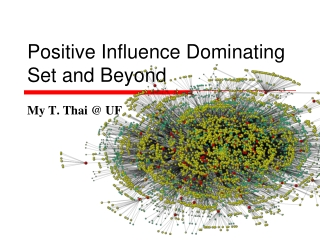 Positive Influence Dominating Set and Beyond