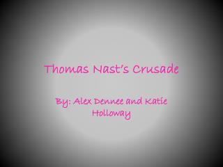 Thomas Nast's Crusade