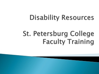 Disability Resources St. Petersburg College  Faculty Training