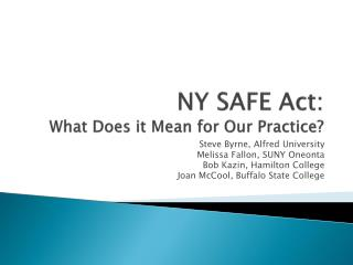 NY SAFE Act: What Does it Mean for Our Practice?