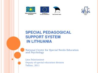SPECIAL PEDAGOGICAL SUPPORT SYSTEM   IN LI T HUANIA