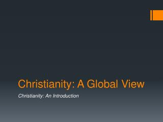 Christianity: A Global View