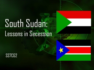 South Sudan:  Lessons in Secession