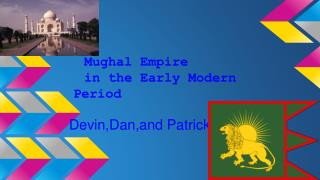 Mughal Empire  in the Early Modern Period