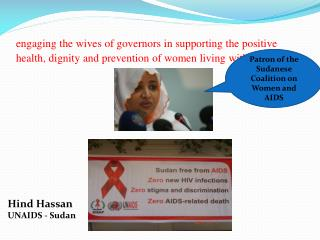 engaging the wives of governors in supporting the positive health, dignity and prevention of women living with  hiv