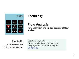 Lecture  17 Flow Analysis flow analysis in prolog; applications of flow analysis