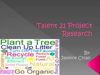 Talent 21 Project Research