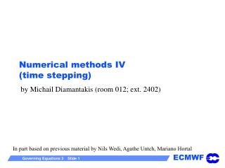 Numerical methods IV (time stepping)