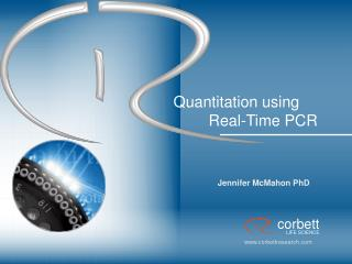 Quantitation using 	Real-Time PCR