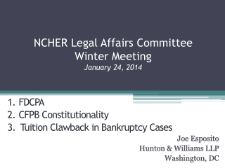 NCHER  Legal Affairs Committee Winter Meeting January 24, 2014