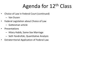 Agenda for 12 th  Class