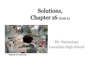 Solutions,  Chapter 16  (Unit 2)