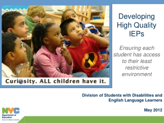 Division of Students with Disabilities and English Language Learners May 2012