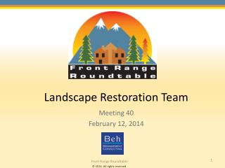 Landscape Restoration Team