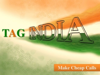 Tag India: only 1,49 cent for calling India
